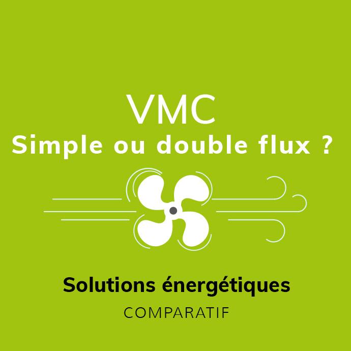 Choix VMC simple ou double flux