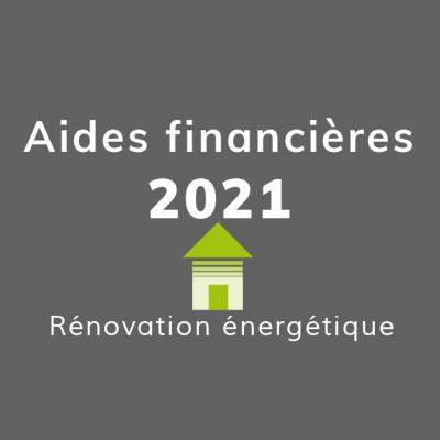 Aides financieres 2021 rénovation énergétique : faut-il se lancer ?