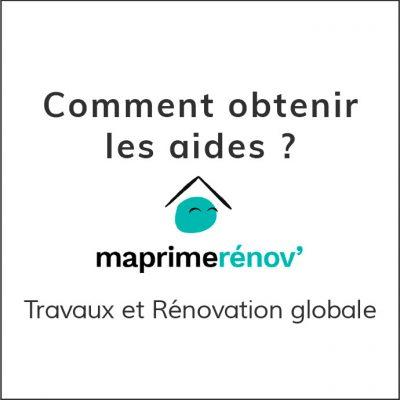 Travaux et Rénovation globale : comment obtenir les aides avec MaPrimRenov' ?